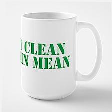 Eat Clean Train Mean Mug