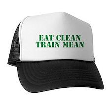 Eat Clean Train Mean Trucker Hat