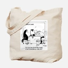 Get The Worm Early All Your Life Tote Bag