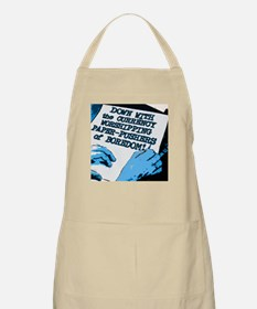 Wipe out the currency worshipping Apron
