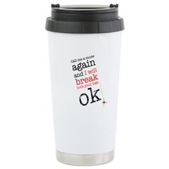 Call me a muse... Stainless Steel Travel Mug