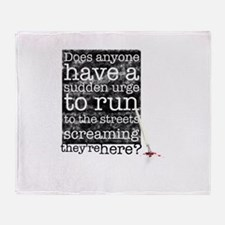 Does anyone... (black) Throw Blanket