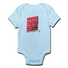 Does anyone... (red) Infant Bodysuit