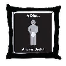 Always useful Throw Pillow