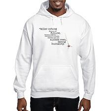 Killer cyborg... Hooded Sweatshirt