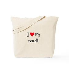 I LOVE MY Mudi Tote Bag