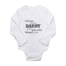 Welcome Home Daddy (Soldier) Long Sleeve Infant Bo