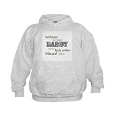 Welcome Home Daddy (Soldier) Hoodie