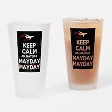 Keep Calm...Mayday Drinking Glass