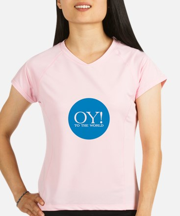 Oy! to the World Products Performance Dry T-Shirt