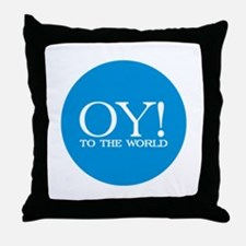 Oy! to the World Throw Pillow