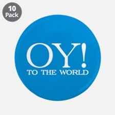 """Oy! to the World Products 3.5"""" Button (10 pack)"""