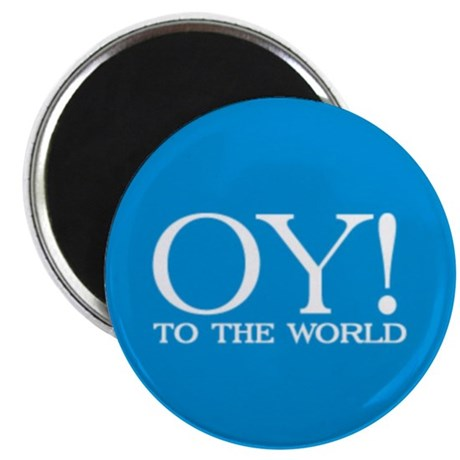 """Oy! to the World Products 2.25"""" Magnet (100 pack)"""