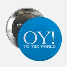 "Oy! to the World Products 2.25"" Button (100 pack)"