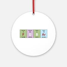 Chemistry Fubar Ornament (Round)