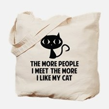 People I Meet Tote Bag