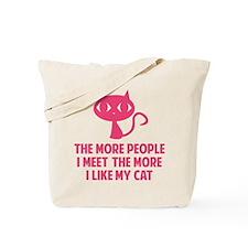 People I Meet Tote Bag