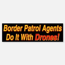 Border Patrol Agents - Bumper Bumper Bumper Sticker