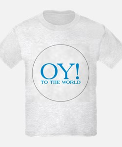 Oy to the World T-Shirt