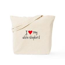 I LOVE MY White Shepherd Tote Bag