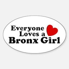 Everyone Loves a Bronx Girl Sticker (Oval)