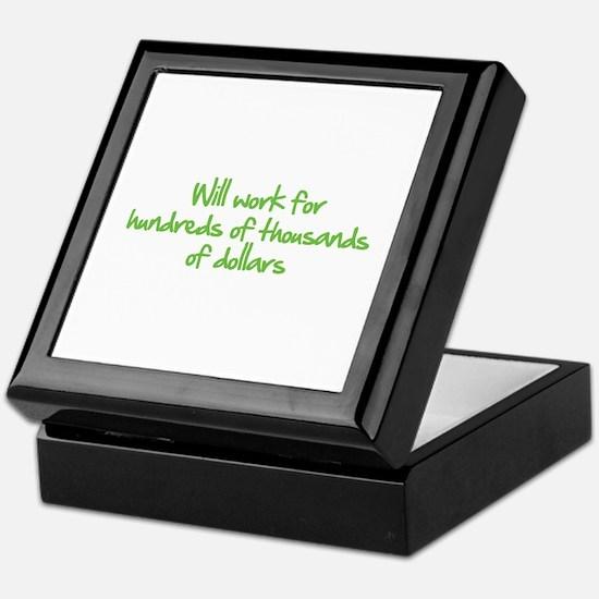 Will work for ... Keepsake Box