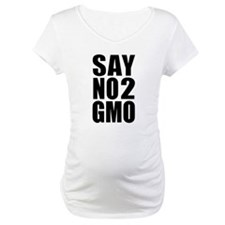 Say No 2 GMO Shirt