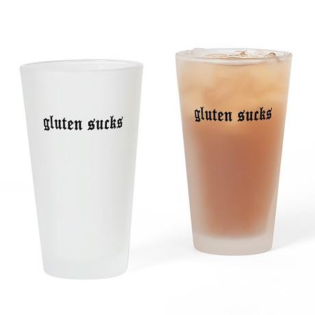 gluten sucks Drinking Glass