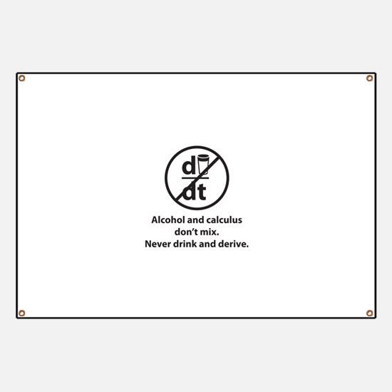 Never drink and derive Banner