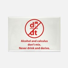 Never drink and derive Rectangle Magnet