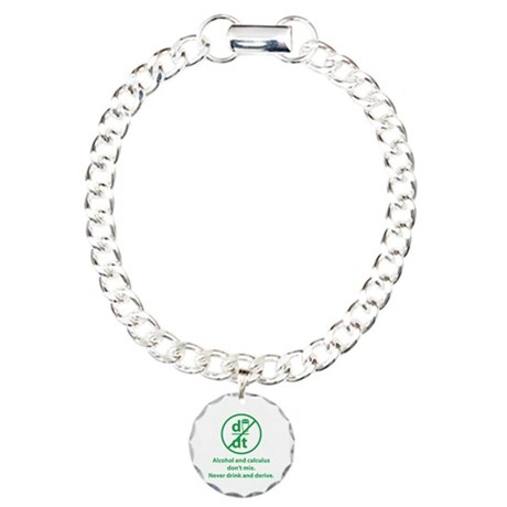 Never drink and derive Charm Bracelet, One Charm