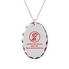 Never drink and derive Necklace Oval Charm