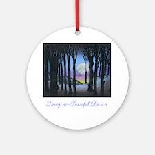Imagine Peaceful Dawn Ornament (Round)