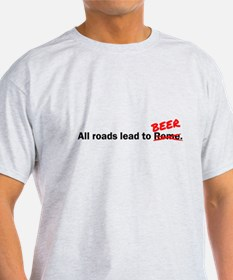 All roads lead to beer T-Shirt