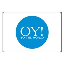 Oy to the World Banner