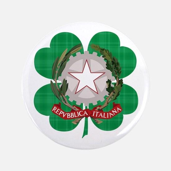 """Irish Italian Heritage 3.5"""" Button"""