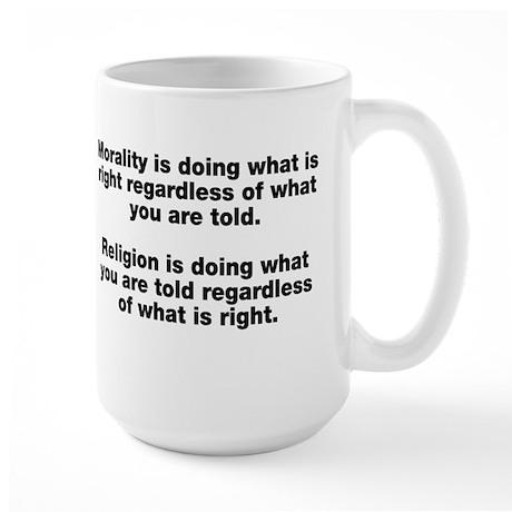 Morality Versus Religion Large Mug