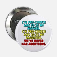"Pro-choice/mother/daughter - 2.25"" Button"