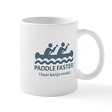 Paddle Faster I Hear Banjo Music Mug