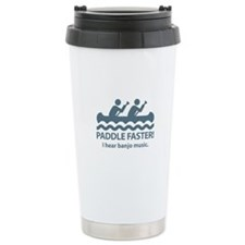 Paddle Faster I Hear Banjo Music Travel Mug