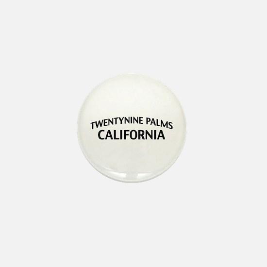 Twentynine Palms California Mini Button