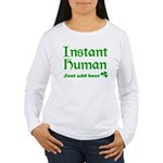 Instant Human Add Beer Women's Long Sleeve T-Shirt