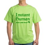 Instant Human Add Beer Green T-Shirt