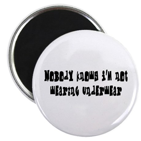 "Nobody knows 2.25"" Magnet (100 pack)"