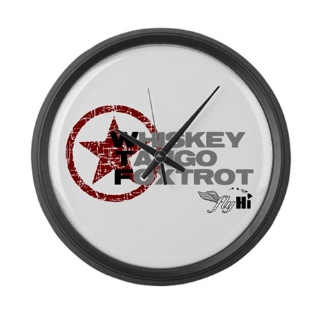Whiskey Tango Foxtrot Large Wall Clock