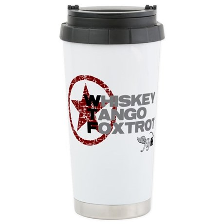 Whiskey Tango Foxtrot Stainless Steel Travel Mug
