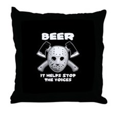 Beer Helps Stop The Voices Throw Pillow
