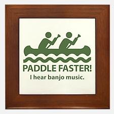 Paddle Faster I Hear Banjo Music Framed Tile
