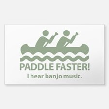Paddle Faster I Hear Banjo Music Decal