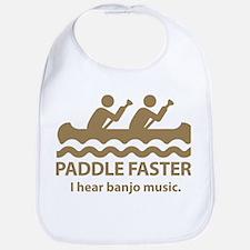 Paddle Faster I Hear Banjo Music Bib